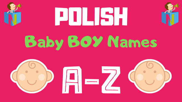 Polish Baby Boy Names | 300+ Names Available - NamesLook