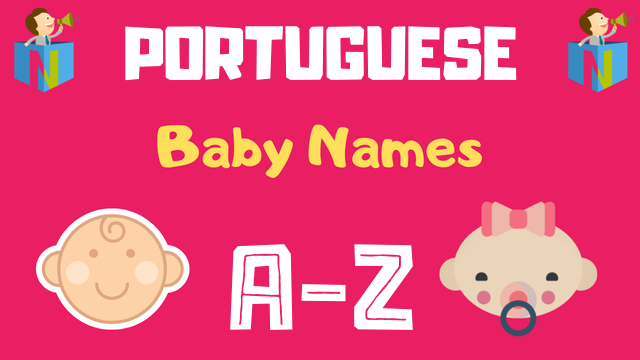 Portuguese Baby Names | 700+ Names Available - NamesLook