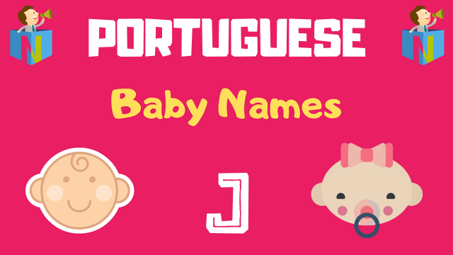 Portuguese Baby names starting with J - NamesLook