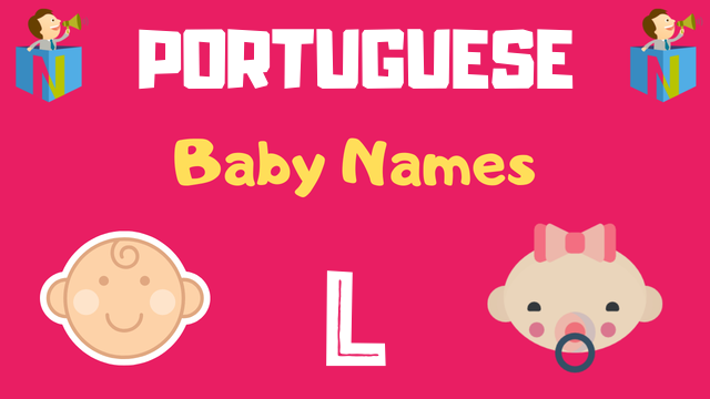 Portuguese Baby names starting with L - NamesLook