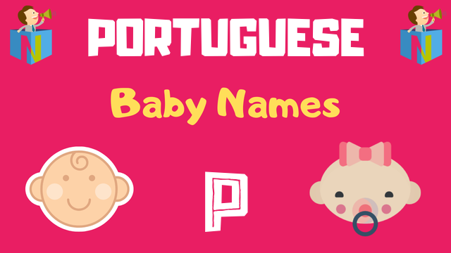Portuguese Baby names starting with P - NamesLook