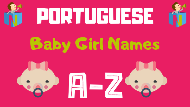 Portuguese Baby Girl Names | 300+ Names Available - NamesLook