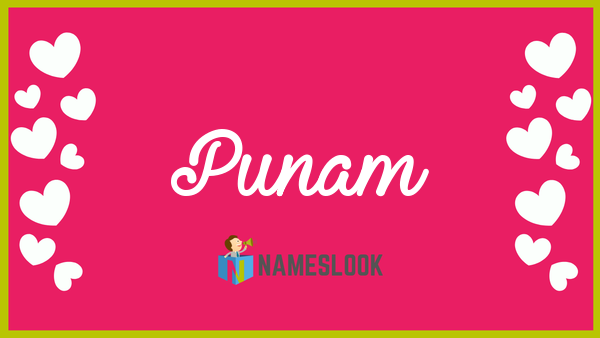 Punam Meaning Pronunciation Origin And Numerology Nameslook