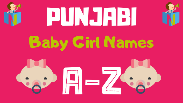 Punjabi Baby Girl Names | 800+ Names Available - NamesLook