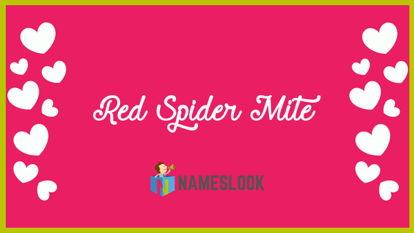 Red Spider Mite Name Poster