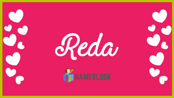 Reda Meaning, Pronunciation, Origin and Numerology - NamesLook