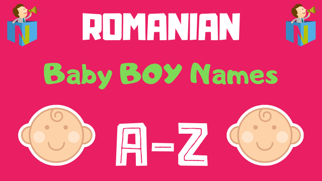 Romanian Baby Boy Names | 72 Names Available - NamesLook