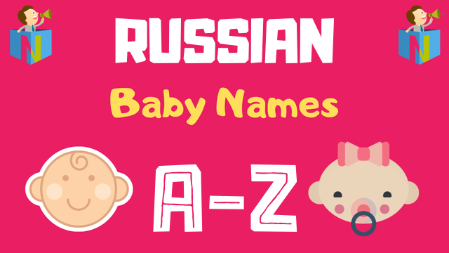 Russian Baby Names | 400+ Names Available - NamesLook