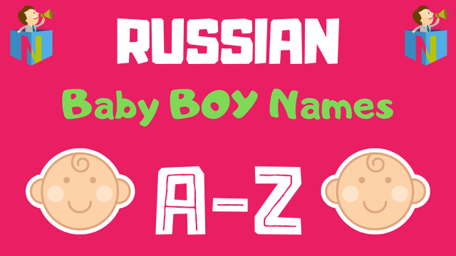 Russian Baby Boy Names | 100+ Names Available - NamesLook