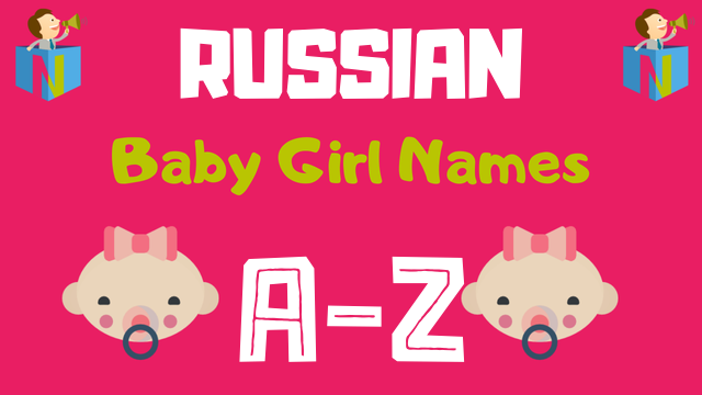 Russian Baby Girl Names | 100+ Names Available - NamesLook