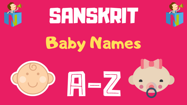 Sanskrit Baby Names | 7700+ Names Available - NamesLook