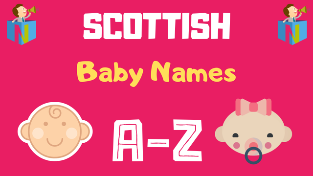 Scottish Baby Names | 400+ Names Available - NamesLook