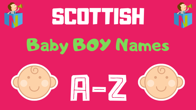 Scottish Baby Boy Names | 200+ Names Available - NamesLook