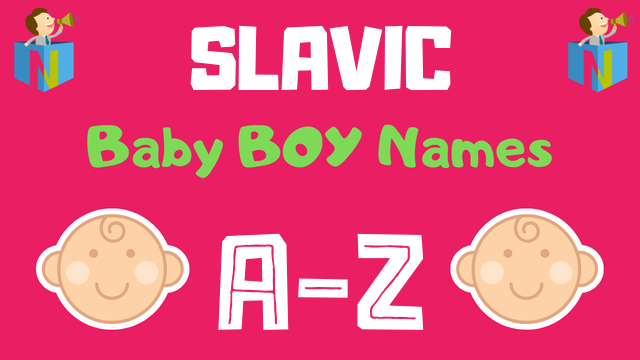 Slavic Baby Boy Names | 67 Names Available - NamesLook