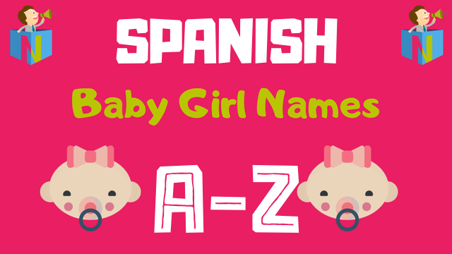Spanish Baby Girl Names | 400+ Names Available - NamesLook