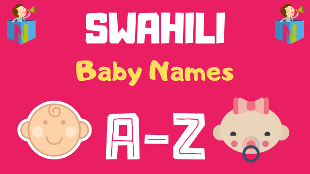 Swahili Baby Names | 400+ Names Available - NamesLook