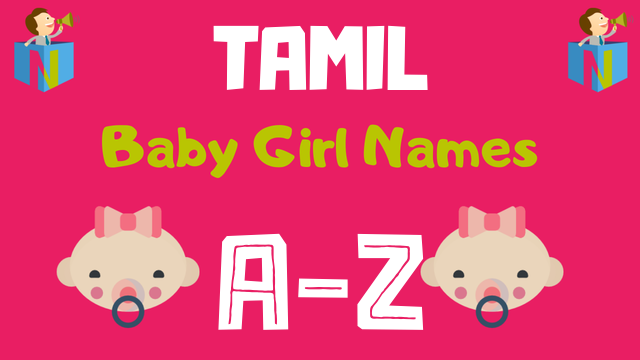 Tamil Baby Girl Names | 3100+ Names Available - NamesLook