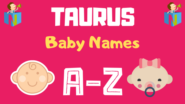 Baby Names for Taurus Zodiac - NamesLook