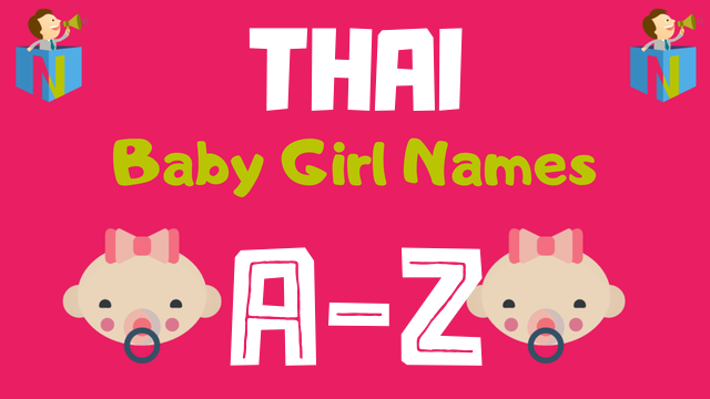 Thai Baby Girl Names | 18 Names Available - NamesLook
