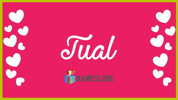Tual Meaning, Pronunciation, Origin and Numerology - NamesLook