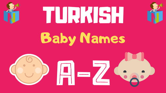 Turkish Baby Names | 300+ Names Available - NamesLook