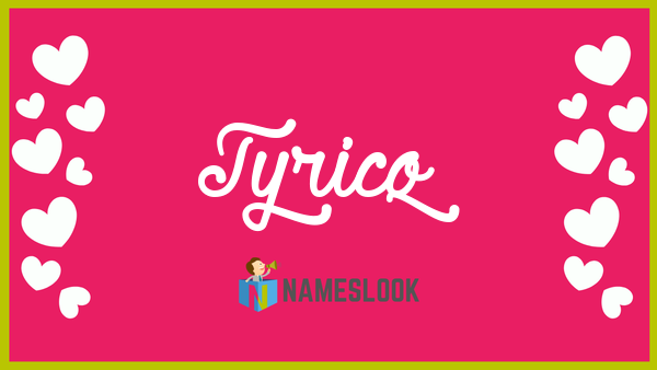 Tyricq Meaning, Pronunciation, Origin and Numerology - NamesLook