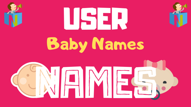 User Submitted Names Baby Names | 13200+ Names Available - NamesLook