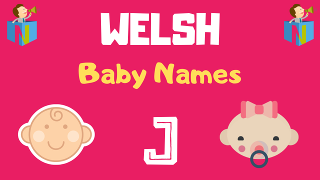 Welsh Baby names starting with J - NamesLook