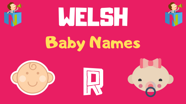 Welsh Baby names starting with R - NamesLook