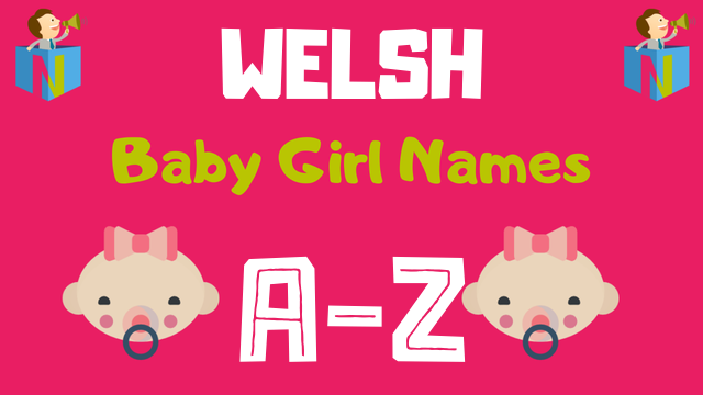 Welsh Baby Girl Names | 100+ Names Available - NamesLook